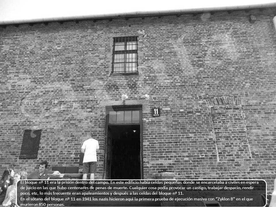 El bloque nº 11 era la prisión dentro del campo