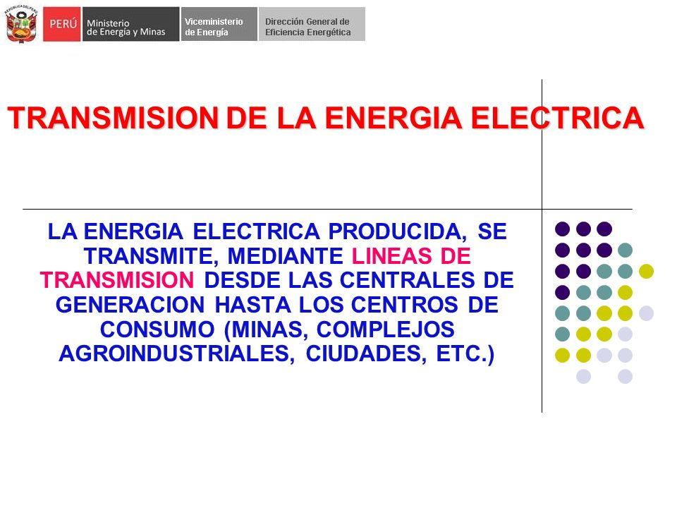 TRANSMISION DE LA ENERGIA ELECTRICA