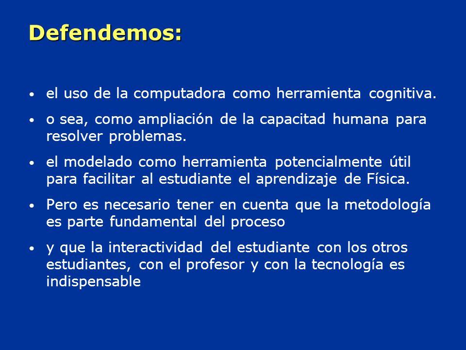 Defendemos: el uso de la computadora como herramienta cognitiva.