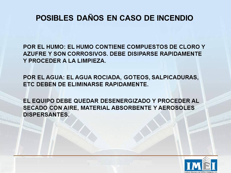 POSIBLES DAÑOS EN CASO DE INCENDIO