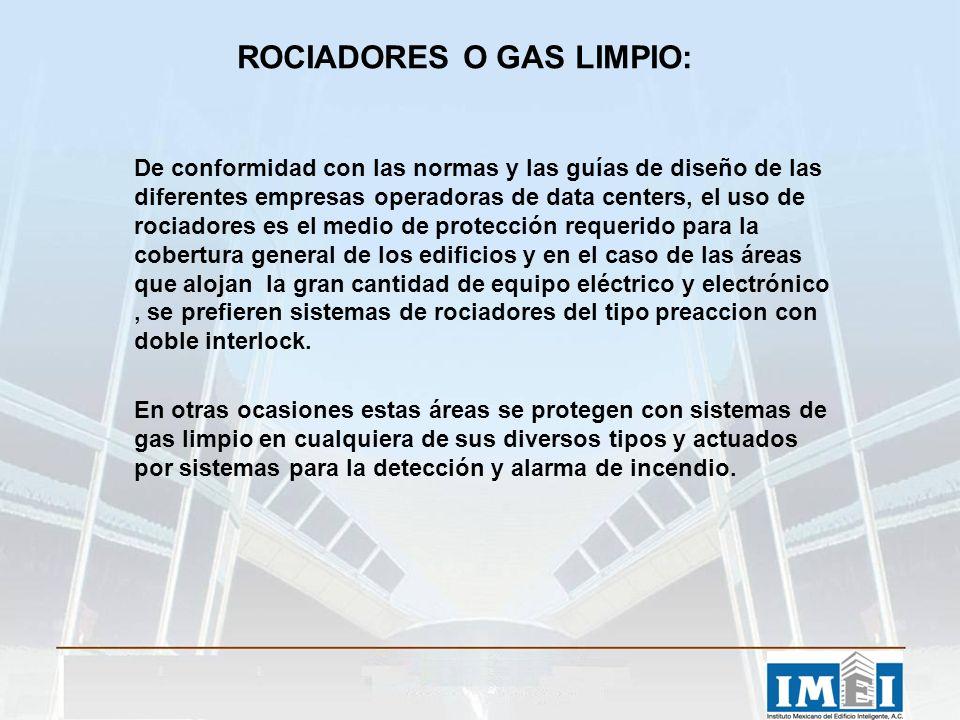 ROCIADORES O GAS LIMPIO: