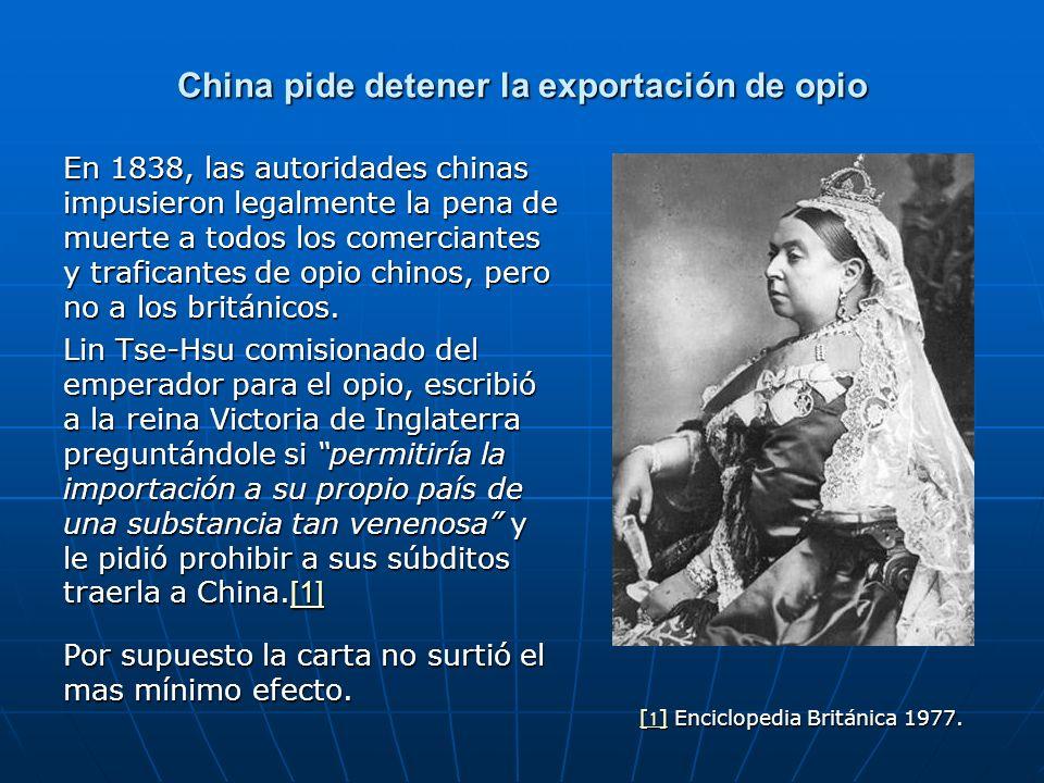 China pide detener la exportación de opio
