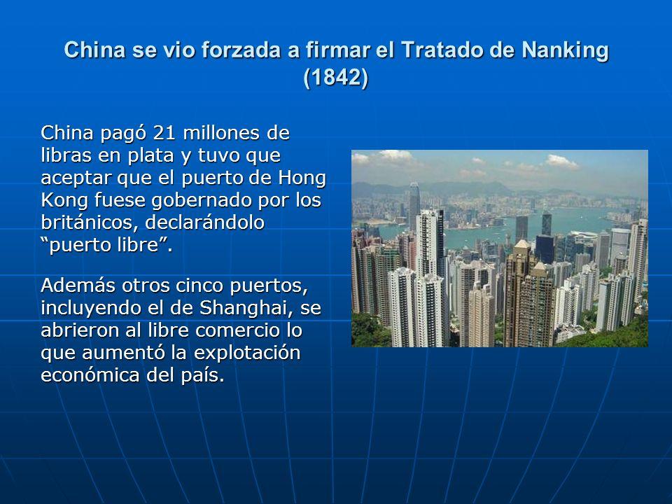 China se vio forzada a firmar el Tratado de Nanking (1842)