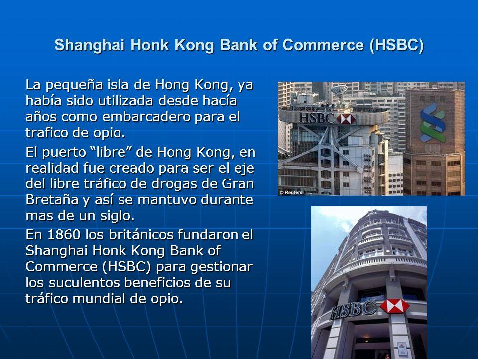 Shanghai Honk Kong Bank of Commerce (HSBC)