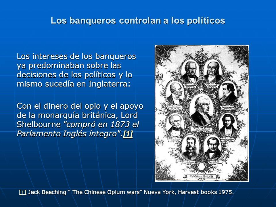 Los banqueros controlan a los políticos