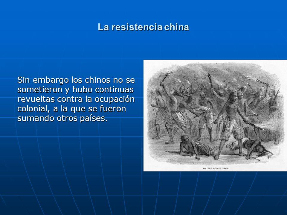 La resistencia china