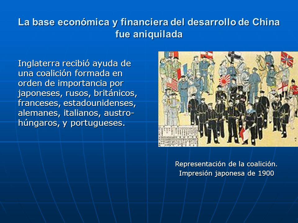 La base económica y financiera del desarrollo de China fue aniquilada