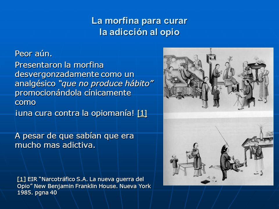 La morfina para curar la adicción al opio