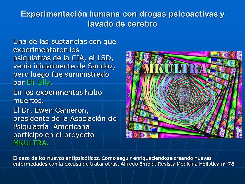 Experimentación humana con drogas psicoactivas y lavado de cerebro