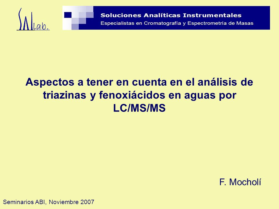 Aspectos a tener en cuenta en el análisis de triazinas y fenoxiácidos en aguas por LC/MS/MS
