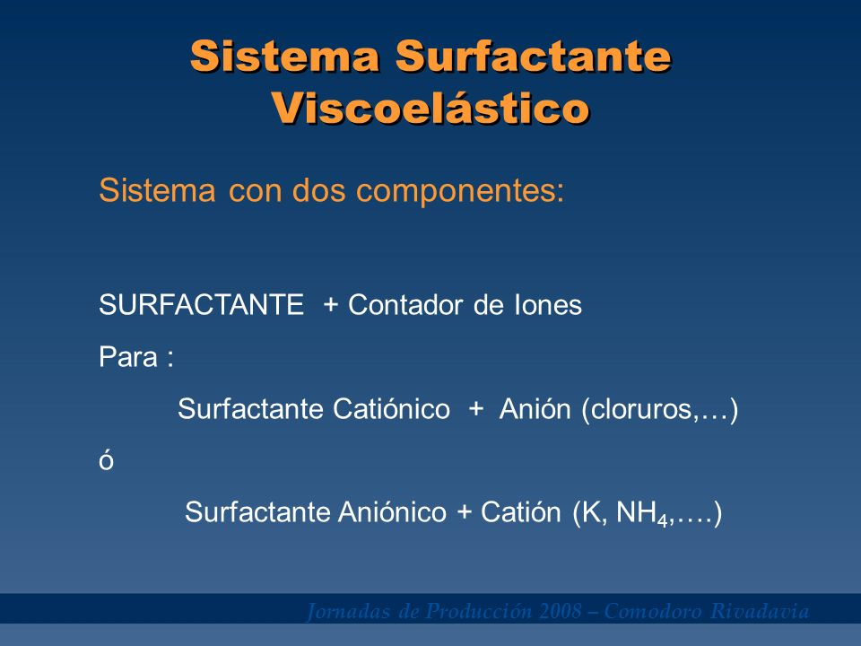 Sistema Surfactante Viscoelástico