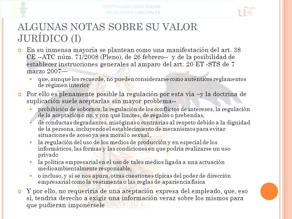 ALGUNAS NOTAS SOBRE SU VALOR JURÍDICO (I)