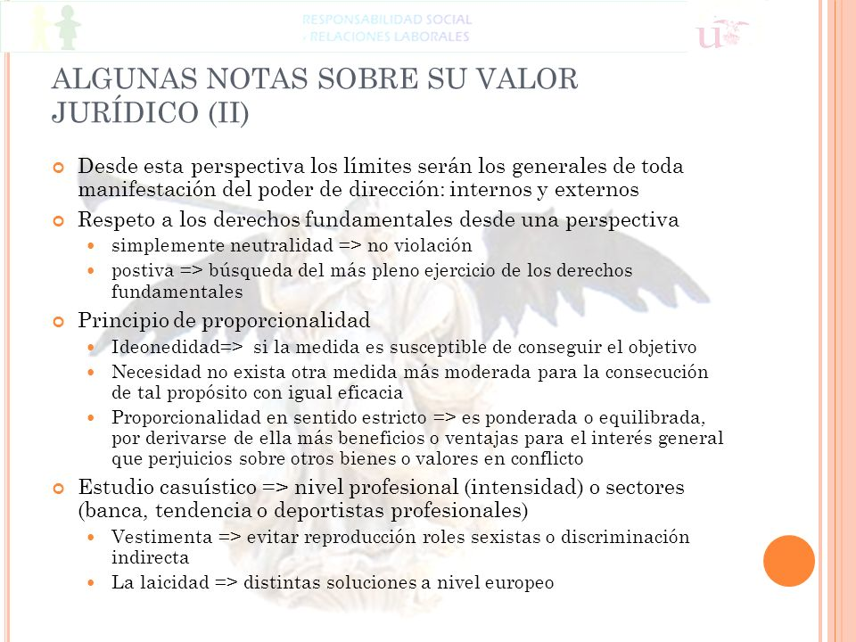 ALGUNAS NOTAS SOBRE SU VALOR JURÍDICO (II)