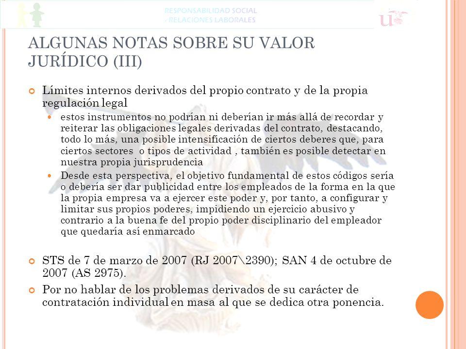 ALGUNAS NOTAS SOBRE SU VALOR JURÍDICO (III)