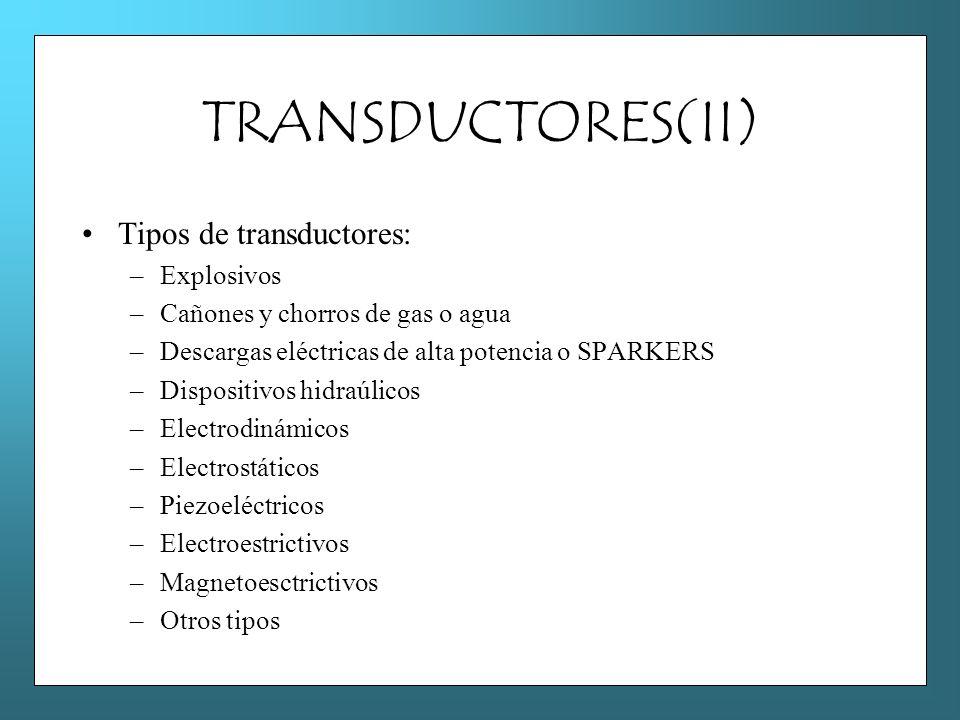 TRANSDUCTORES(II) Tipos de transductores: Explosivos