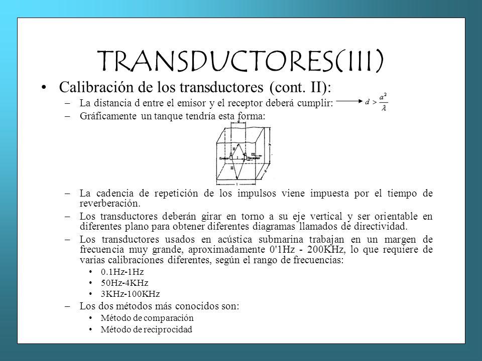 TRANSDUCTORES(III) Calibración de los transductores (cont. II):