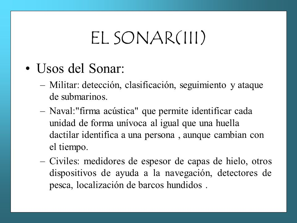 EL SONAR(III) Usos del Sonar: