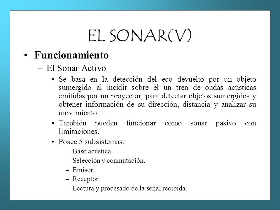 EL SONAR(V) Funcionamiento El Sonar Activo