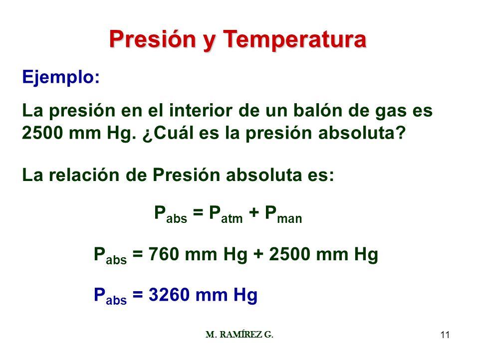 Presión y Temperatura Ejemplo: