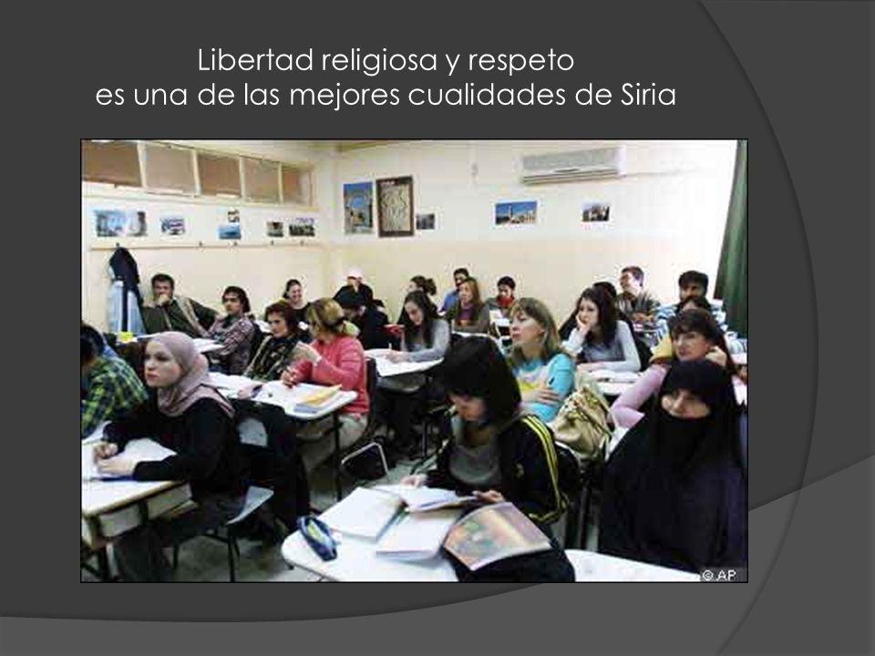 Libertad religiosa y respeto es una de las mejores cualidades de Siria