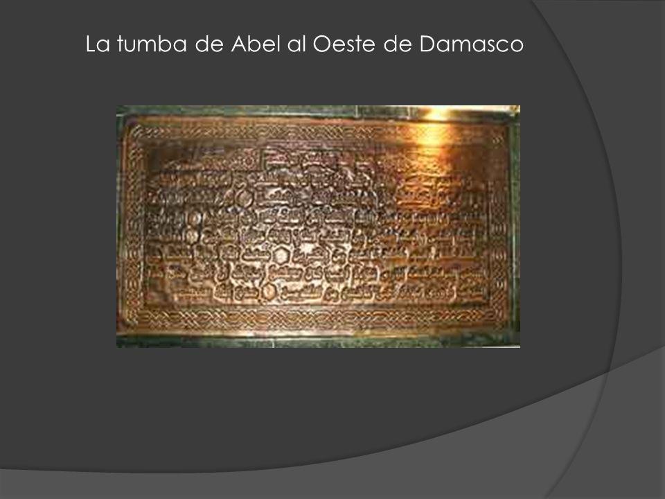 La tumba de Abel al Oeste de Damasco