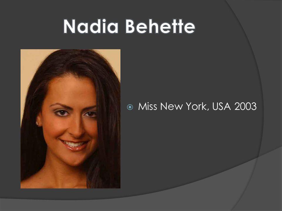 Nadia Behette Miss New York, USA 2003