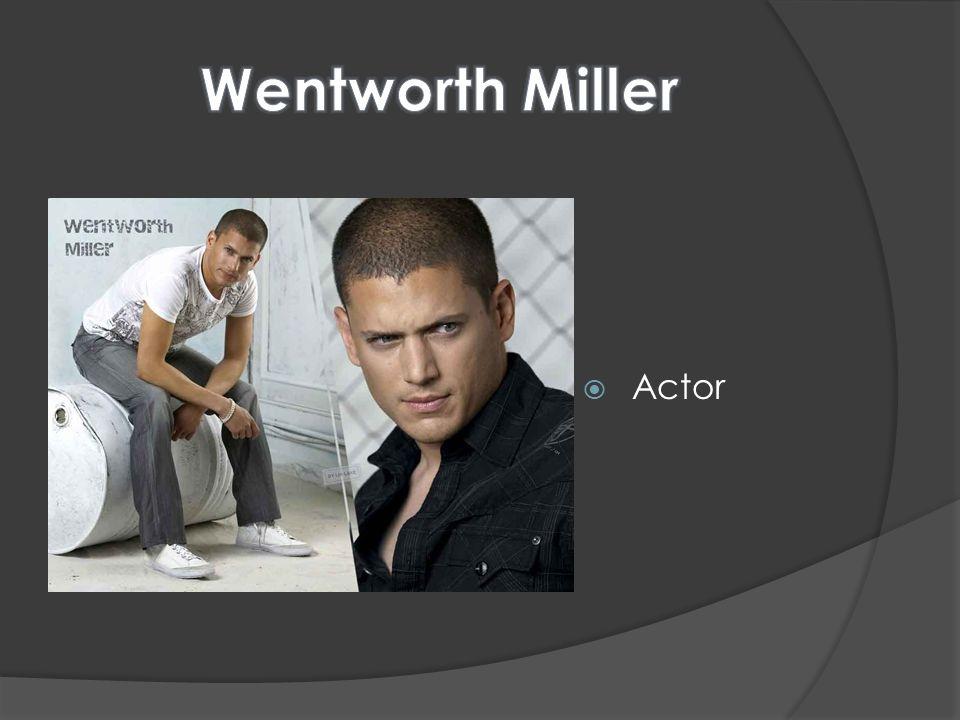 Wentworth Miller Actor
