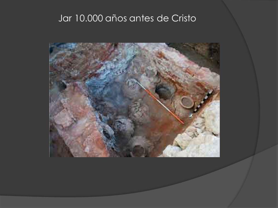Jar 10.000 años antes de Cristo
