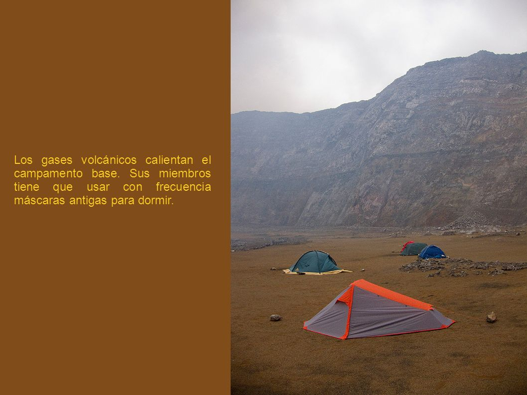 Los gases volcánicos calientan el campamento base