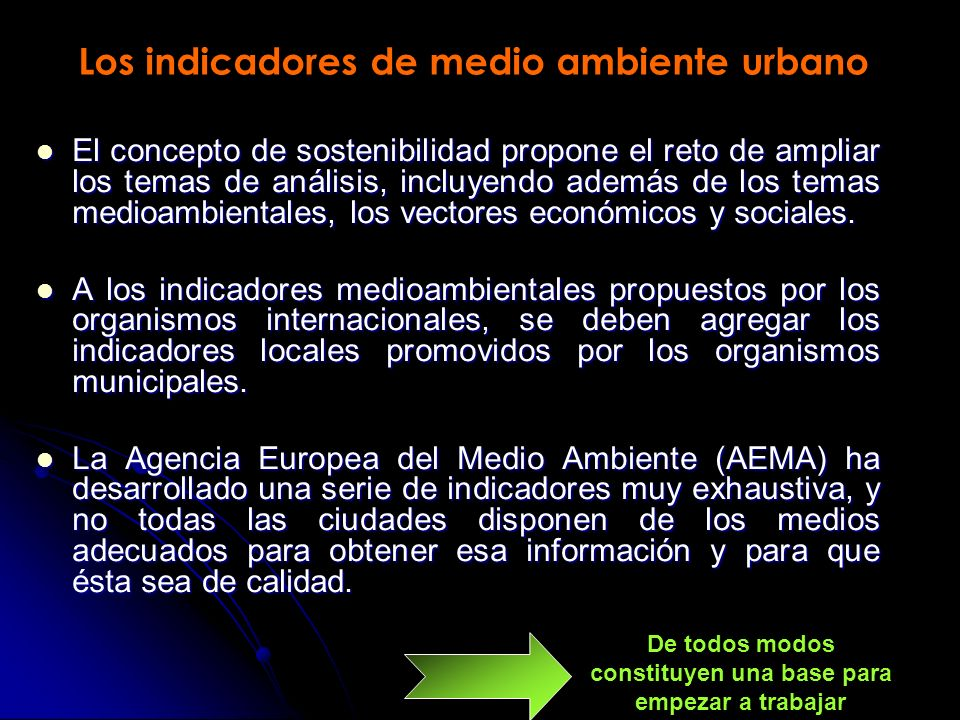 Los indicadores de medio ambiente urbano