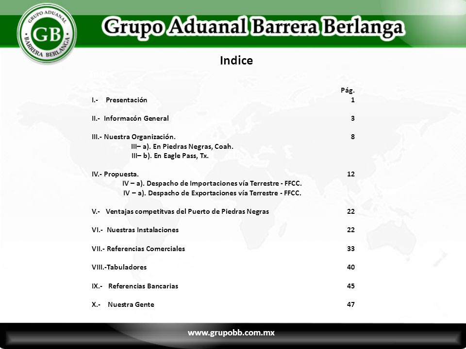 Indice Index Pág. www.grupobb.com.mx I.- Presentación 1