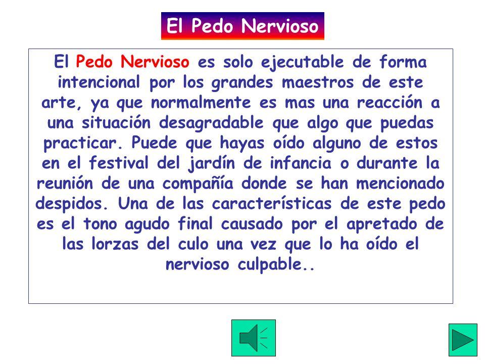 El Pedo Nervioso
