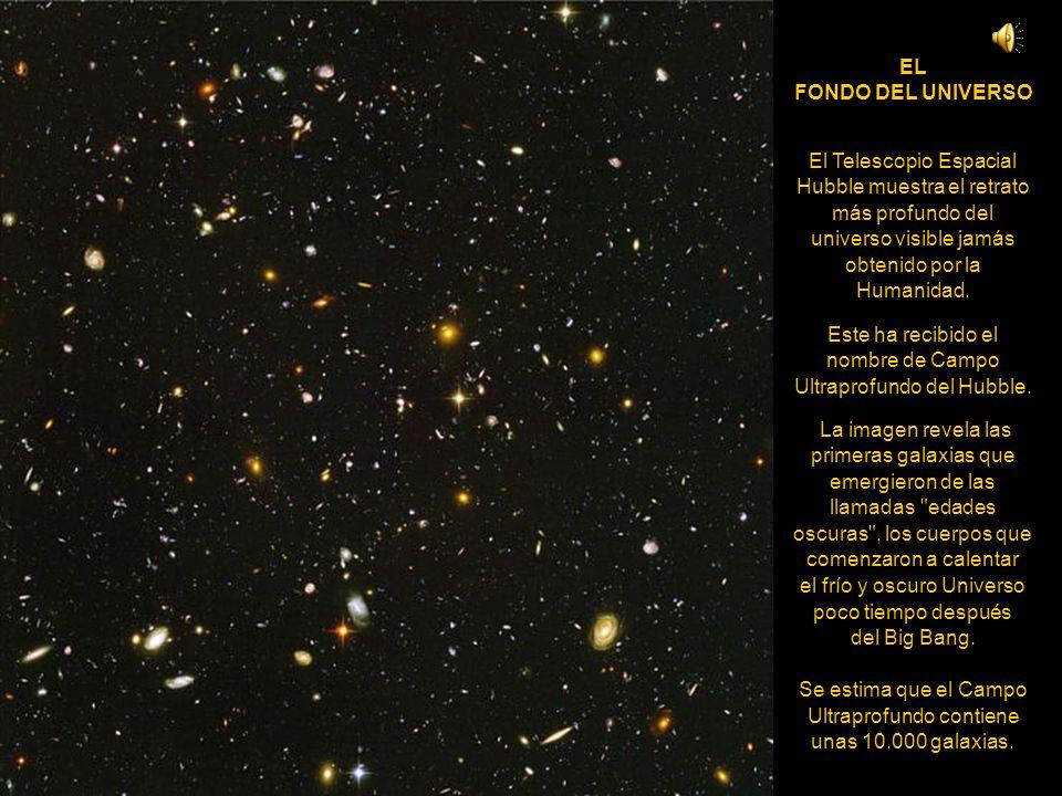 Este ha recibido el nombre de Campo Ultraprofundo del Hubble.