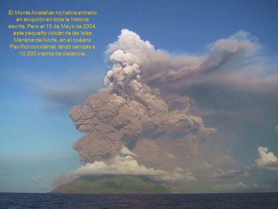 El Monte Anatahan no había entrado en erupción en toda la historia escrita.