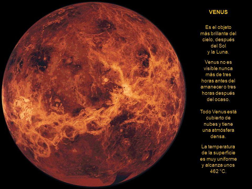 VENUS Es el objeto más brillante del cielo, después del Sol y la Luna.