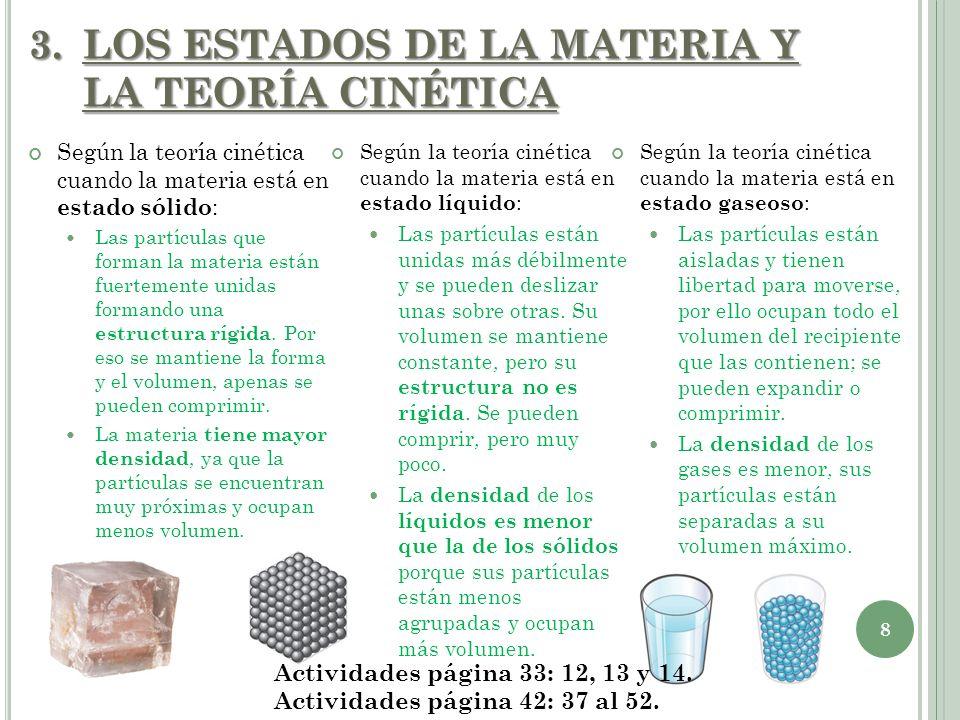 LOS ESTADOS DE LA MATERIA Y LA TEORÍA CINÉTICA