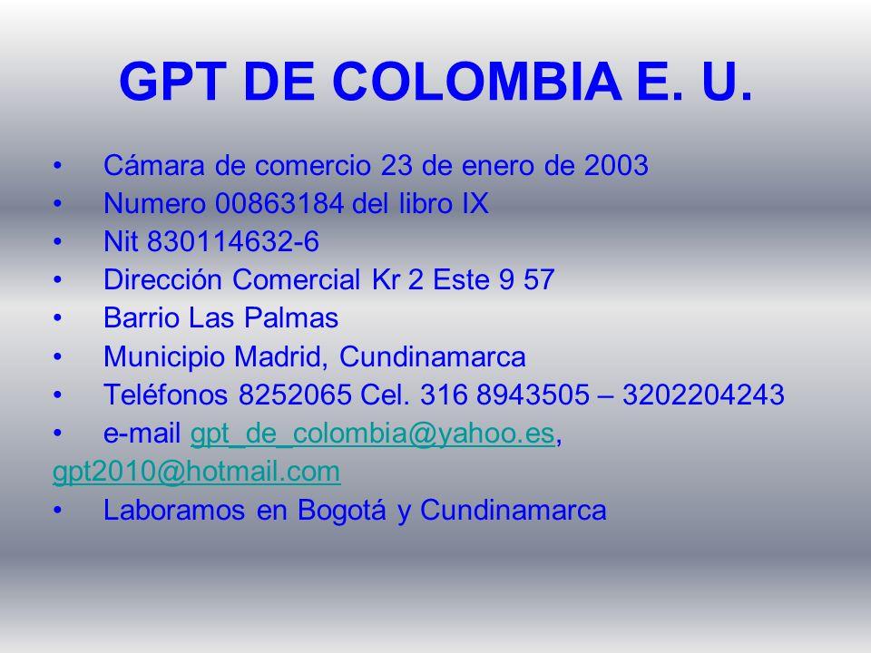 GPT DE COLOMBIA E. U. Cámara de comercio 23 de enero de 2003