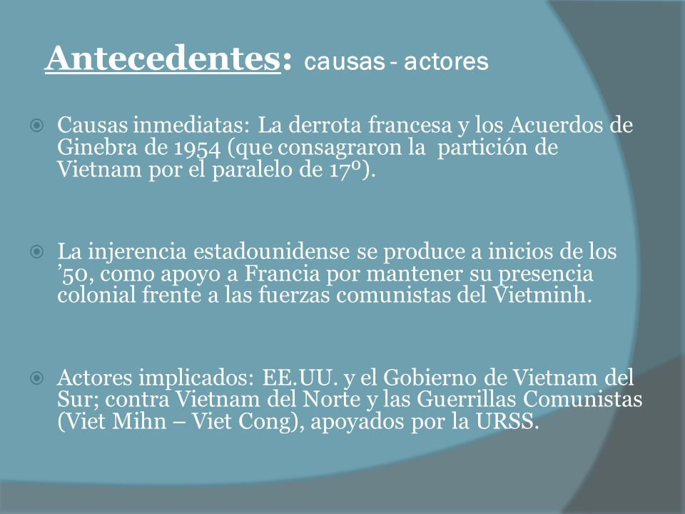 Antecedentes: causas - actores