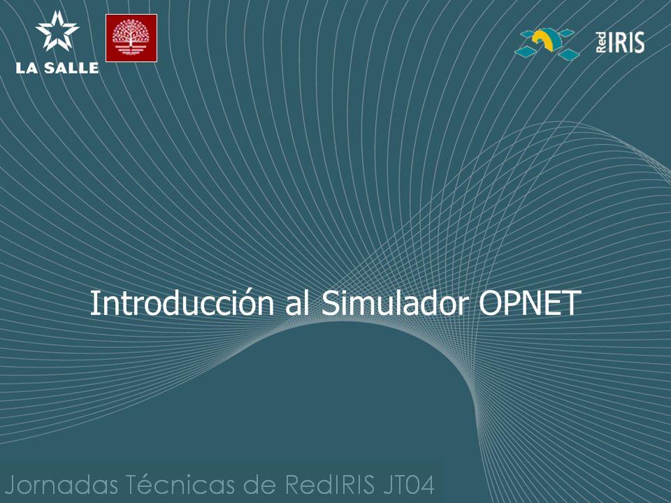 Introducción al Simulador OPNET