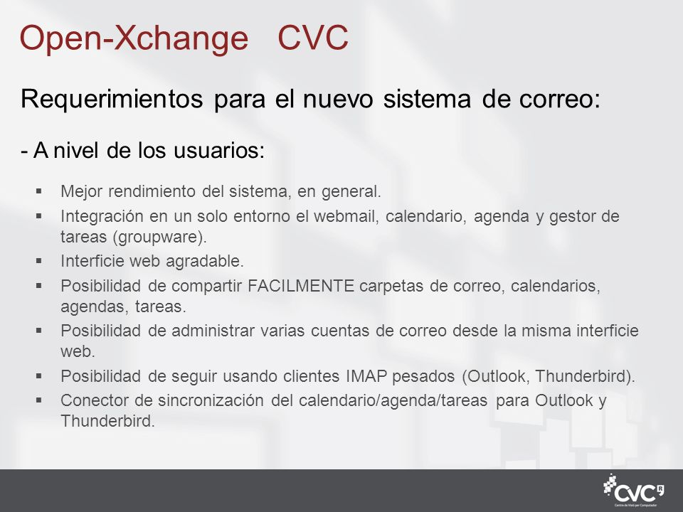 Open-Xchange CVC Requerimientos para el nuevo sistema de correo: