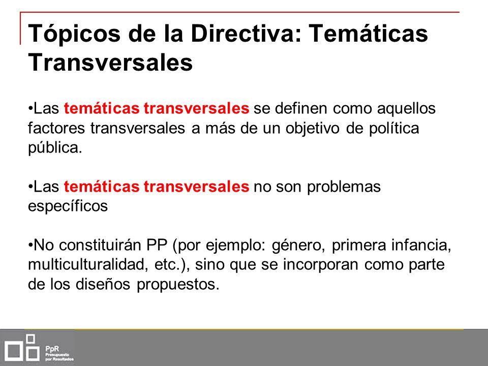 Tópicos de la Directiva: Temáticas Transversales