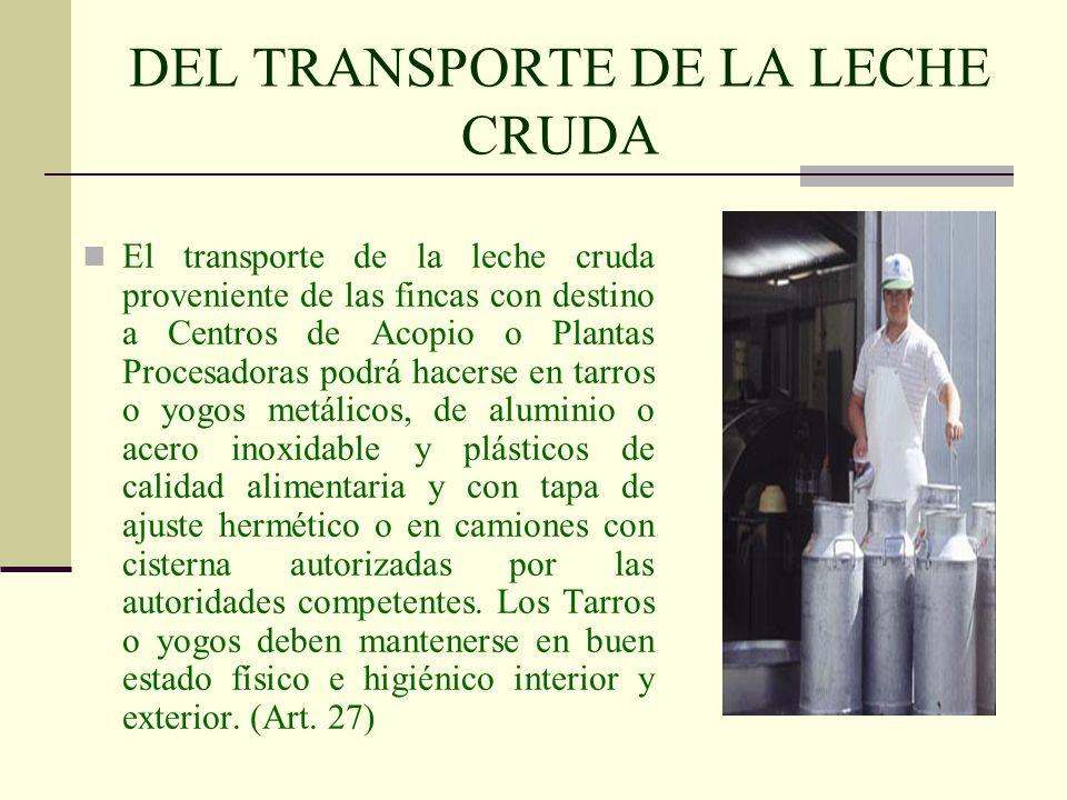 DEL TRANSPORTE DE LA LECHE CRUDA
