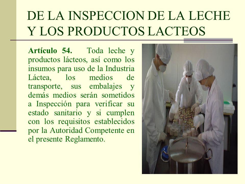 DE LA INSPECCION DE LA LECHE Y LOS PRODUCTOS LACTEOS