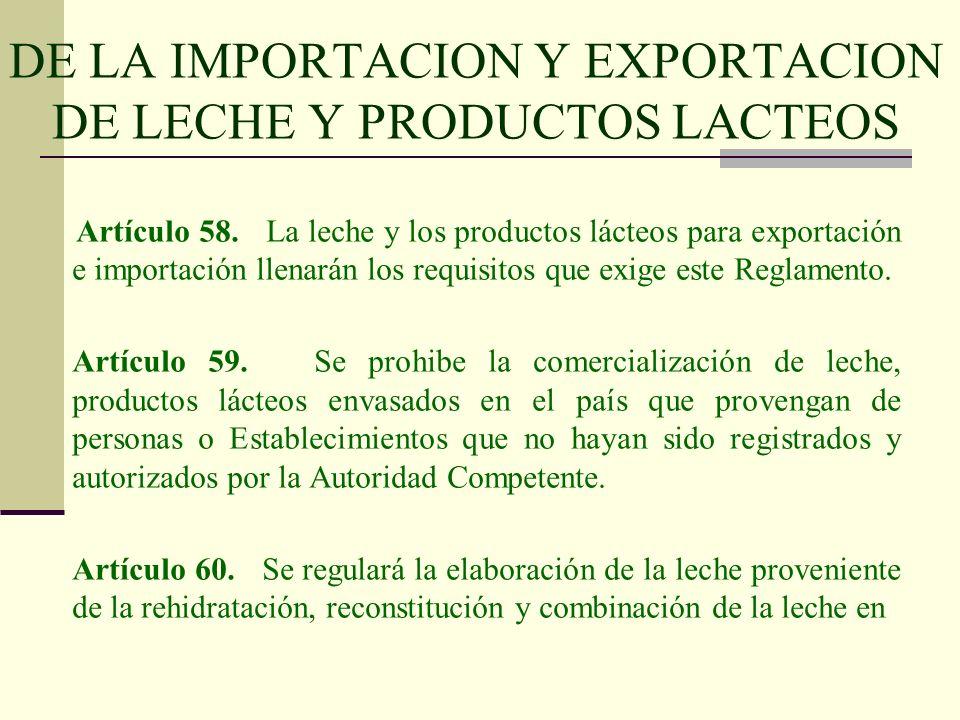 DE LA IMPORTACION Y EXPORTACION DE LECHE Y PRODUCTOS LACTEOS