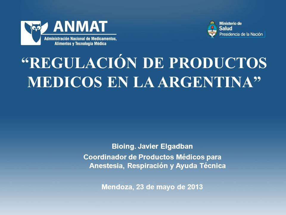 REGULACIÓN DE PRODUCTOS MEDICOS EN LA ARGENTINA