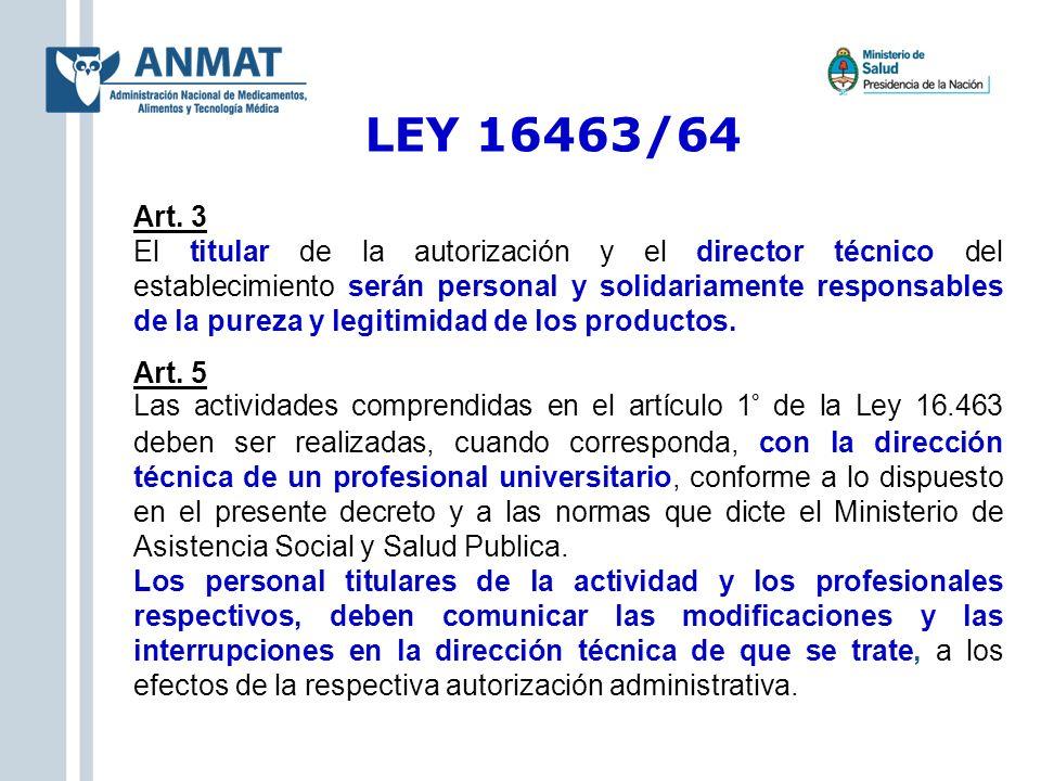 LEY 16463/64 Art. 3.