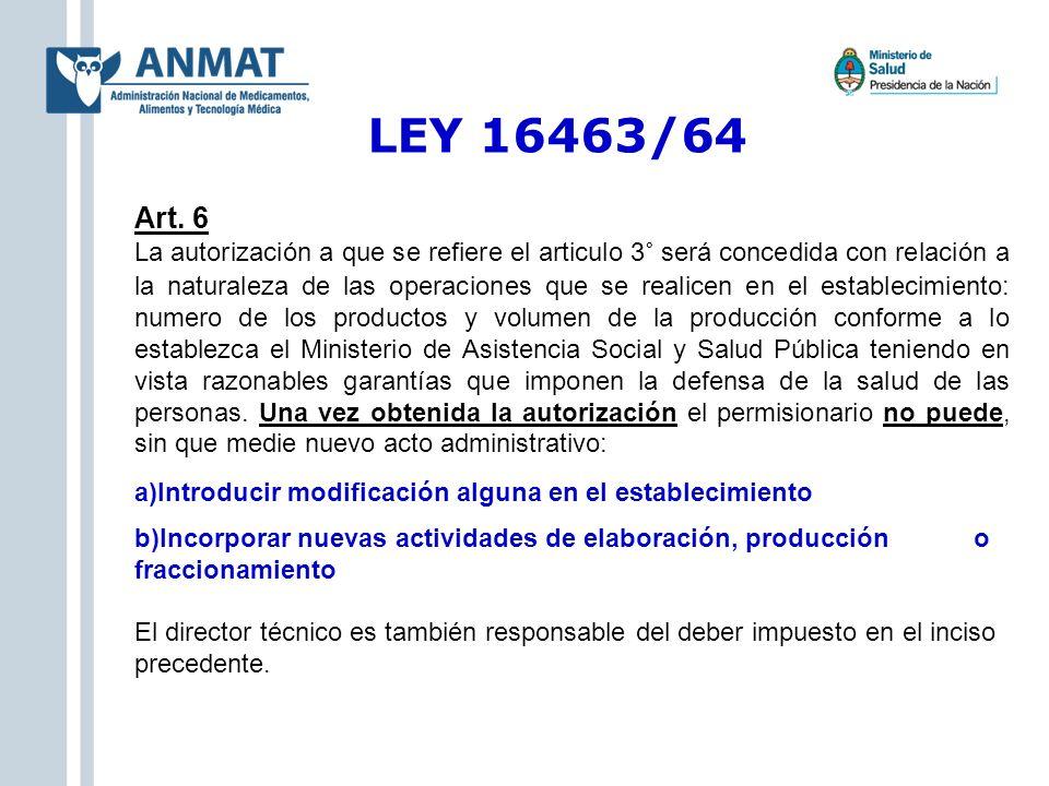 LEY 16463/64 Art. 6.