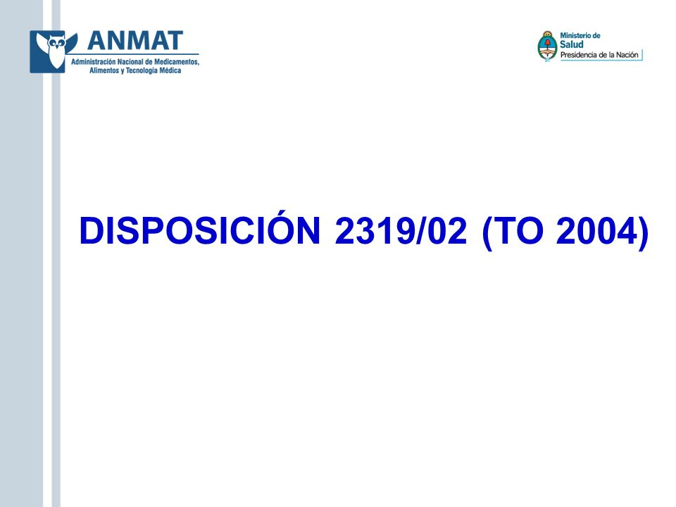 DISPOSICIÓN 2319/02 (TO 2004)