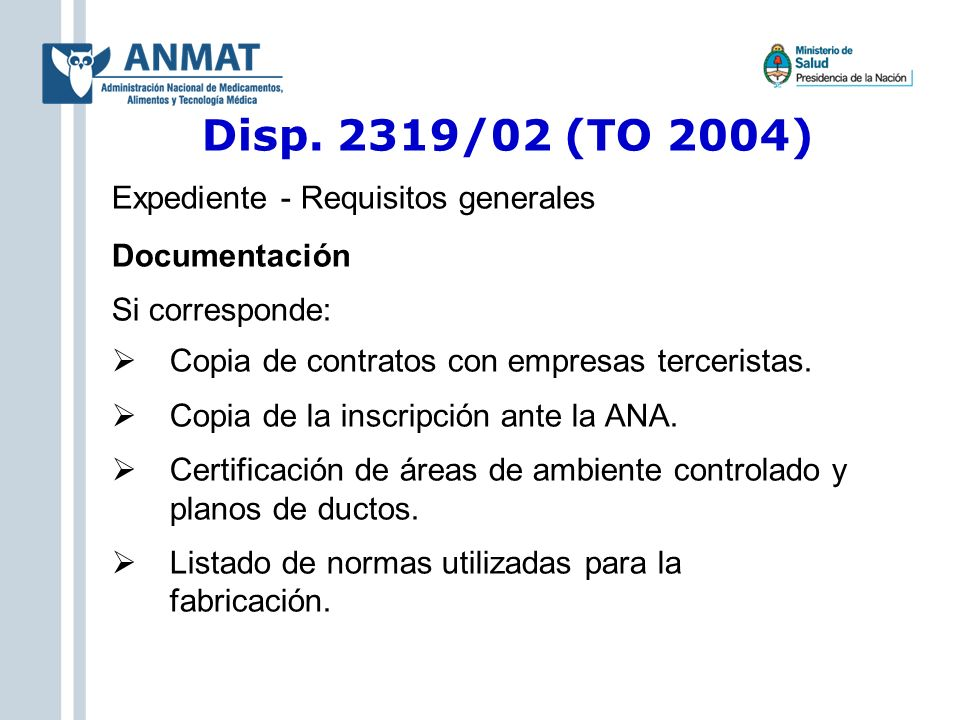 Disp. 2319/02 (TO 2004) Expediente - Requisitos generales