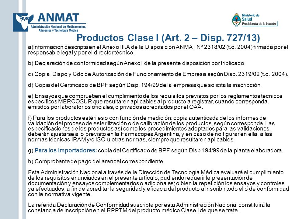 Productos Clase I (Art. 2 – Disp. 727/13)